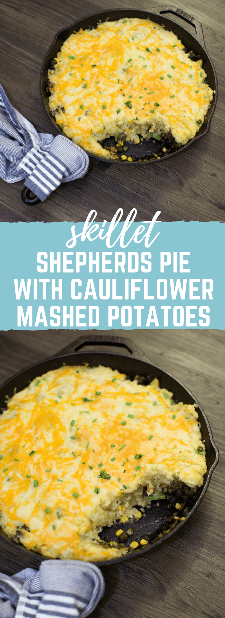 Skillet Shepherds Pie with Cauliflower Mashed Potatoes is a veggie forward and protein packed dinner meal. This recipe is a family favorite comfort food, especially when is extra cold outside.