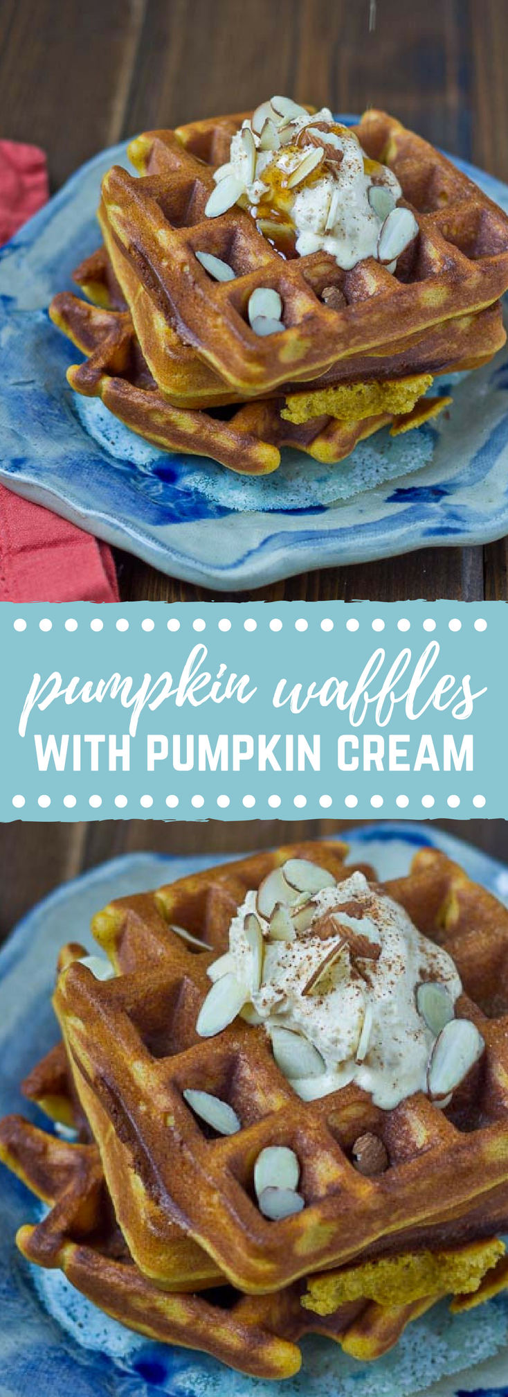These Pumpkin Waffles boast of fall flavors and are made in the BLENDER!! They are decadent, fluffy, and pumpkiny. Don't make them without the Pumpkin Spice Cream… it's melt in your mouth yum yum.