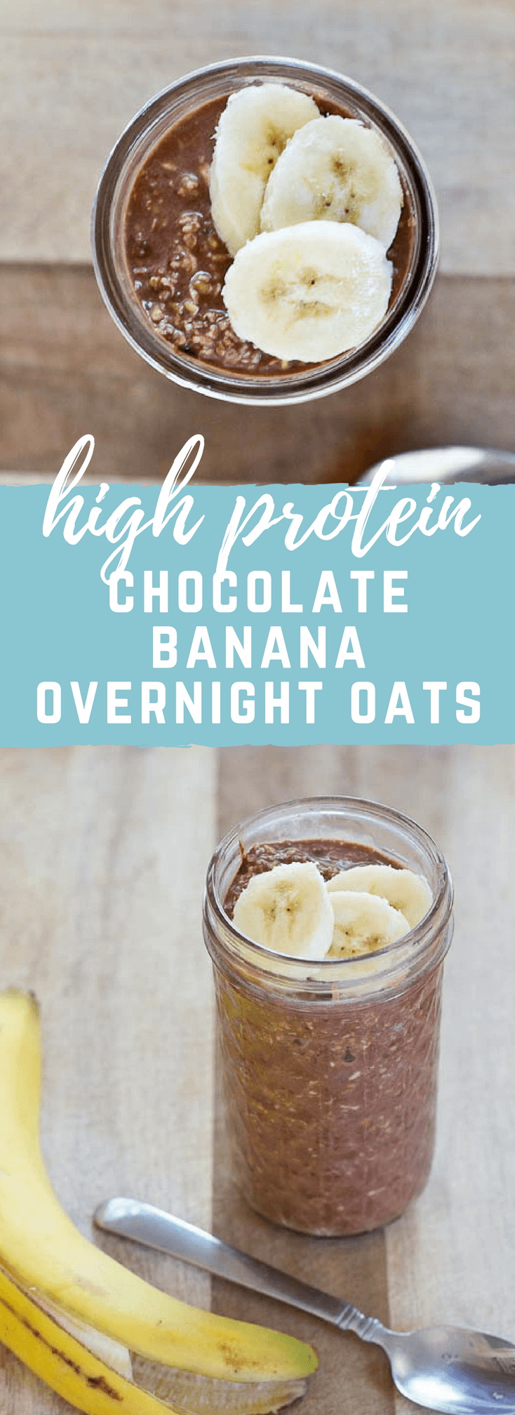 High Protein Chocolate Banana Overnight Oats | quick breakfast ...