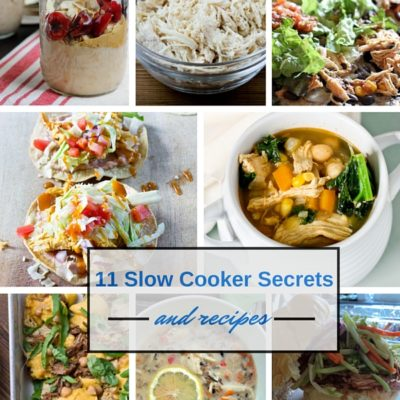 11 Slow Cooker Secrets & Recipes