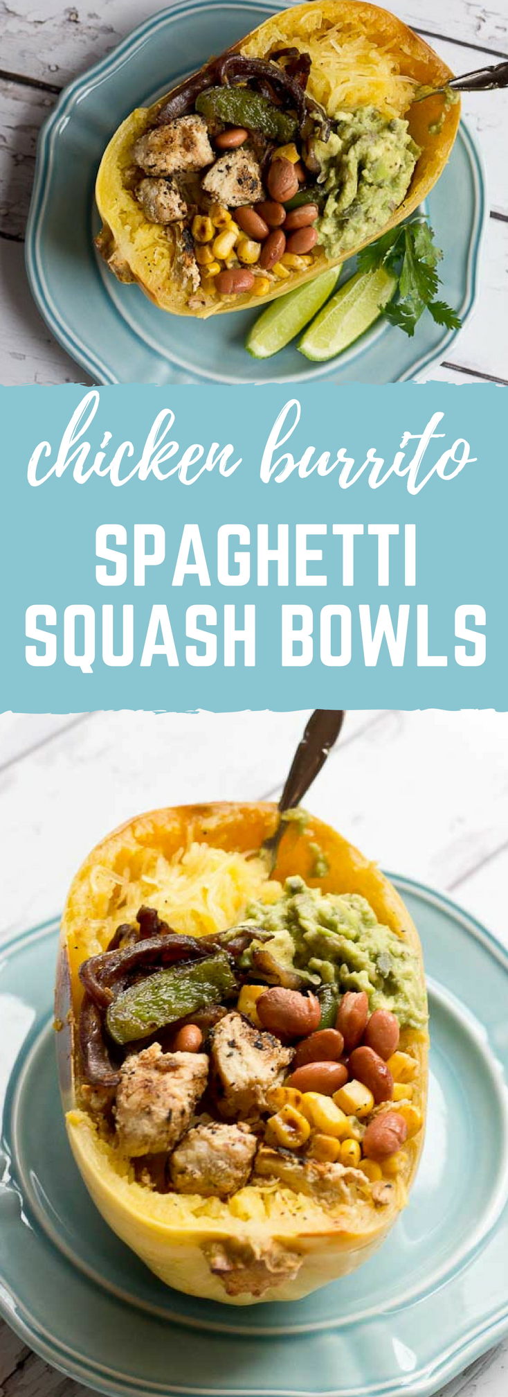 These Chicken Burrito Spaghetti Squash Bowls are protein packed and gluten free. I love this veggie filled take on this popular Mexican dish. Everything is better in a {spaghetti squash} bowl!