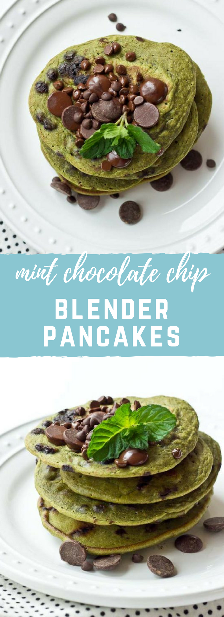 Mint Chocolate Chip Blender Pancakes | love & zest