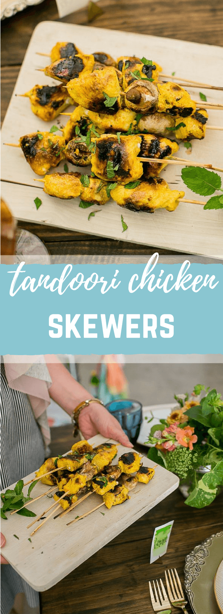 These Tandoori Chicken Skewers are juicy, moist and full of that bold Indian flavor. Love this fresh way to serve chicken. Serve skewers with warm garlicky naan bread.