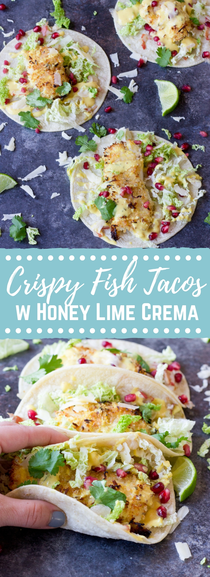 Crispy fish tacos with pomegranate pear and honey lime for Crazy fish menu