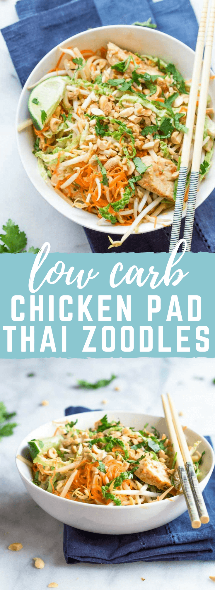 Low Carb Chicken Pad Thai Zoodles | Love & Zest