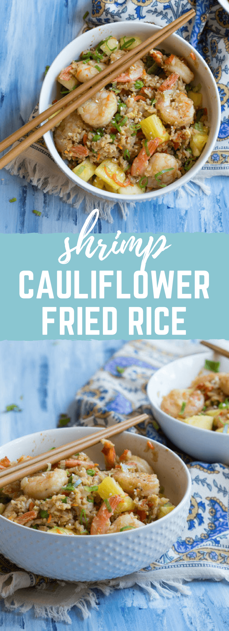 """This Shrimp Cauliflower Rried Rice is ready in just 25 minutes! This is the perfect dish for a quick, need it in a hurry Monday through Friday meal or just as a healthier alternative to the standard cozy """"take out and a movie"""" meal."""